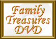 Family Treasures DVD